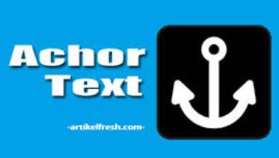 cara mengetahui dan membuat anchor text