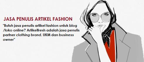 jasa penulis artikel fashion