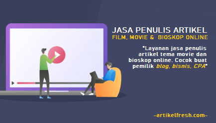 jasa penulis artikel movie
