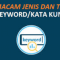 Tipe dan Jenis Keyword /Kata Kunci dalam SEO